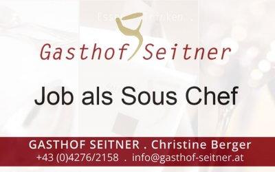 Sous Chef beim Gasthof Seitner