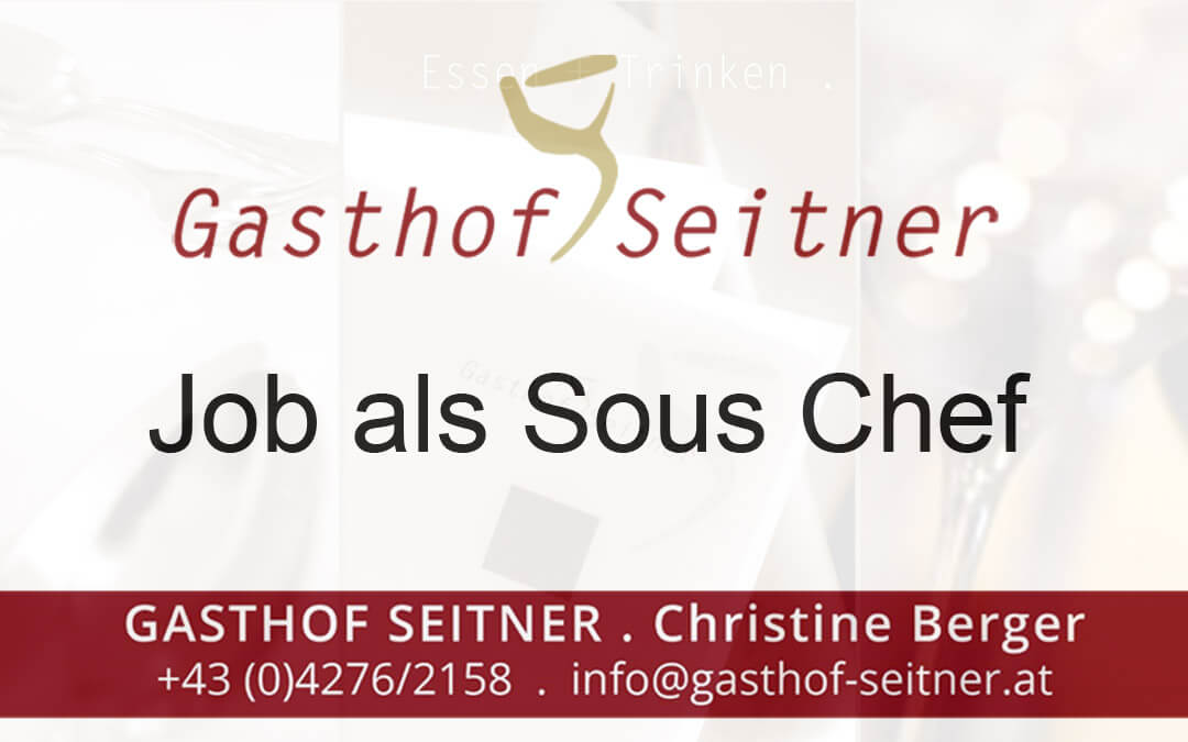 Sous Chef Gasthof Seitner
